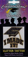 I MADE IT! with Graduation Hat Glitter Tattoo